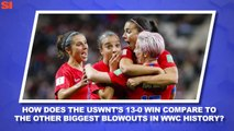 World Cup Daily:  Will the USWNT's Blowout Win Over Thailand Translate Into a Deep Tourney Run?