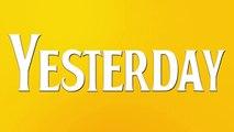 YESTERDAY - FLASHBACK - TV SPOT - Official Movie Trailer (2019) - Ed Sheeran, Himesh Patel - music