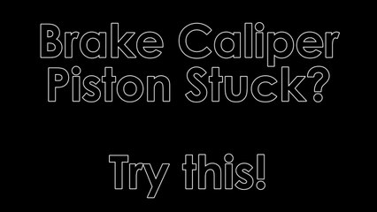 Brake Caliper Piston Stuck...Try This