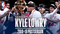 Best Plays From Kyle Lowry - 2019 NBA Postseason
