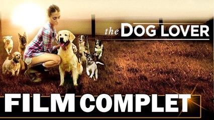 The Dog Lover _ FILM COMPLET en Français