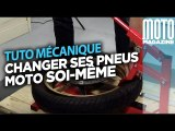 Changer ses pneus moto - Tuto Moto Magazine