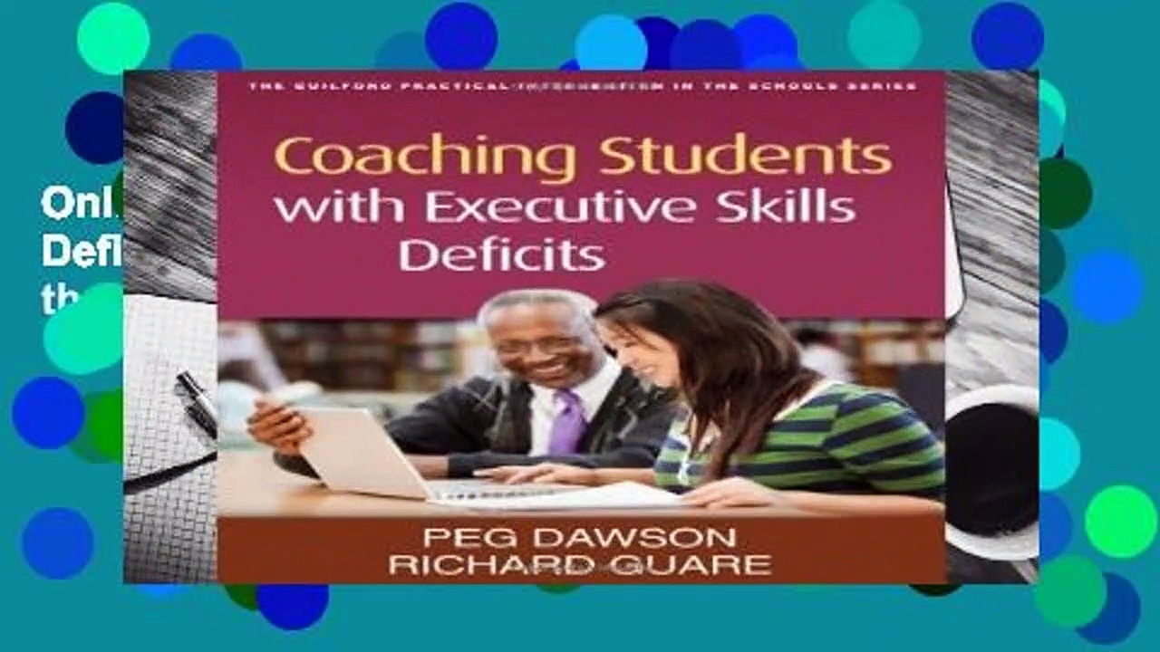 Online Coaching Students with Executive Skills Deficits (Guilford Practical Intervention in the