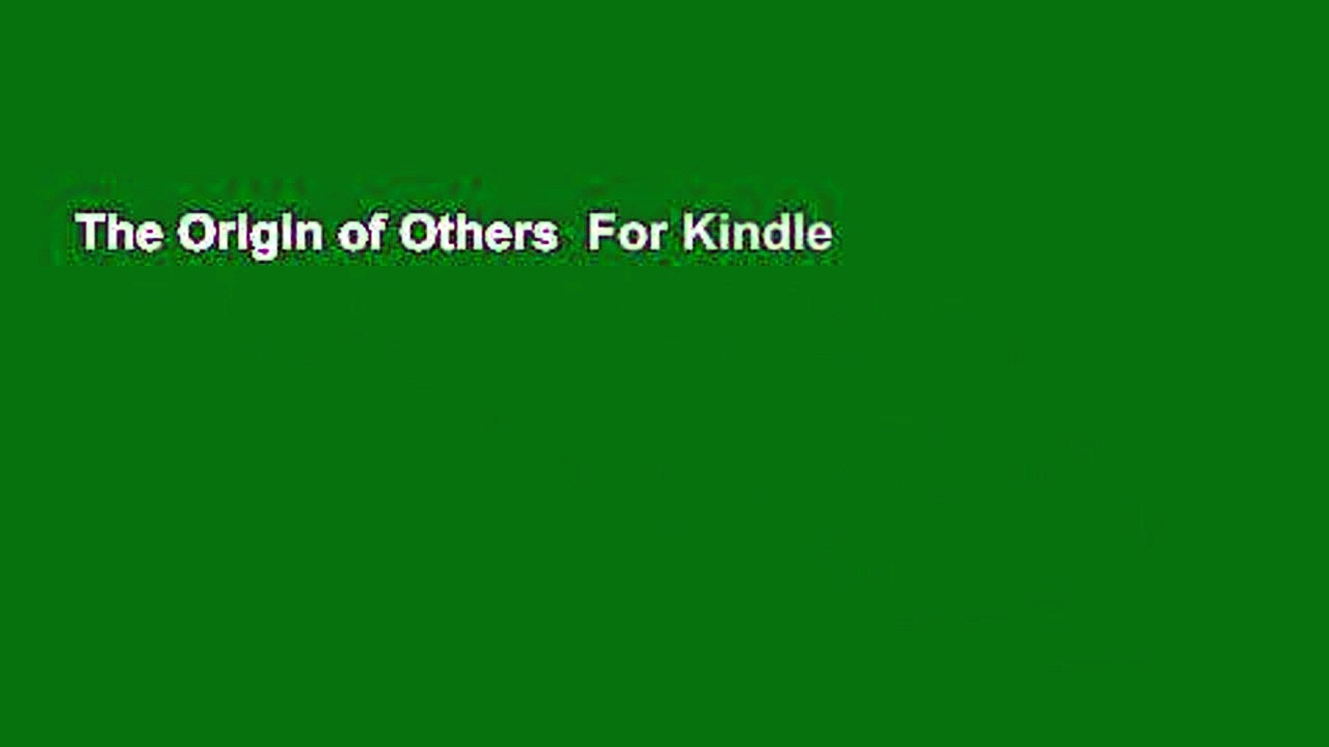 The Origin of Others  For Kindle