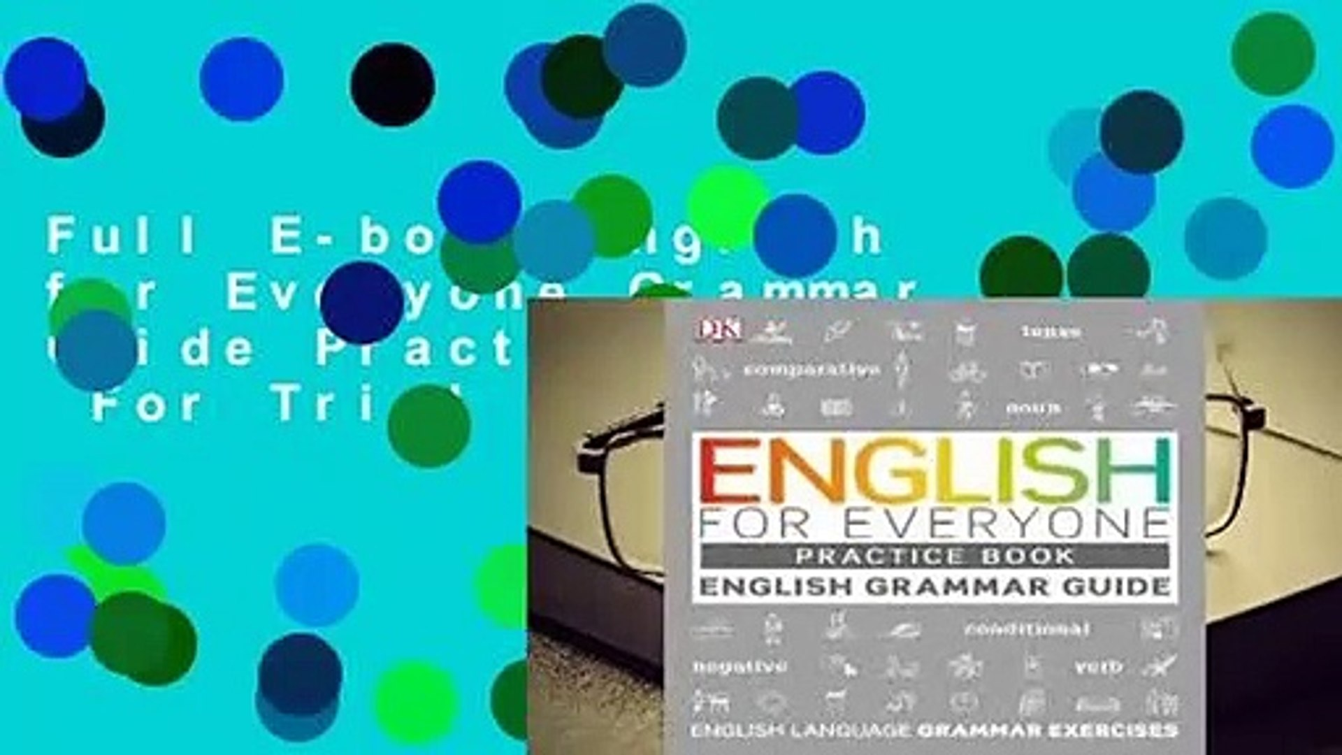 Full E-book English for Everyone Grammar Guide Practice Book For Trial