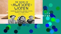 The Book of Awesome Women: Boundary Breakers, Freedom Fighters, Sheroes and Female Firsts  Best