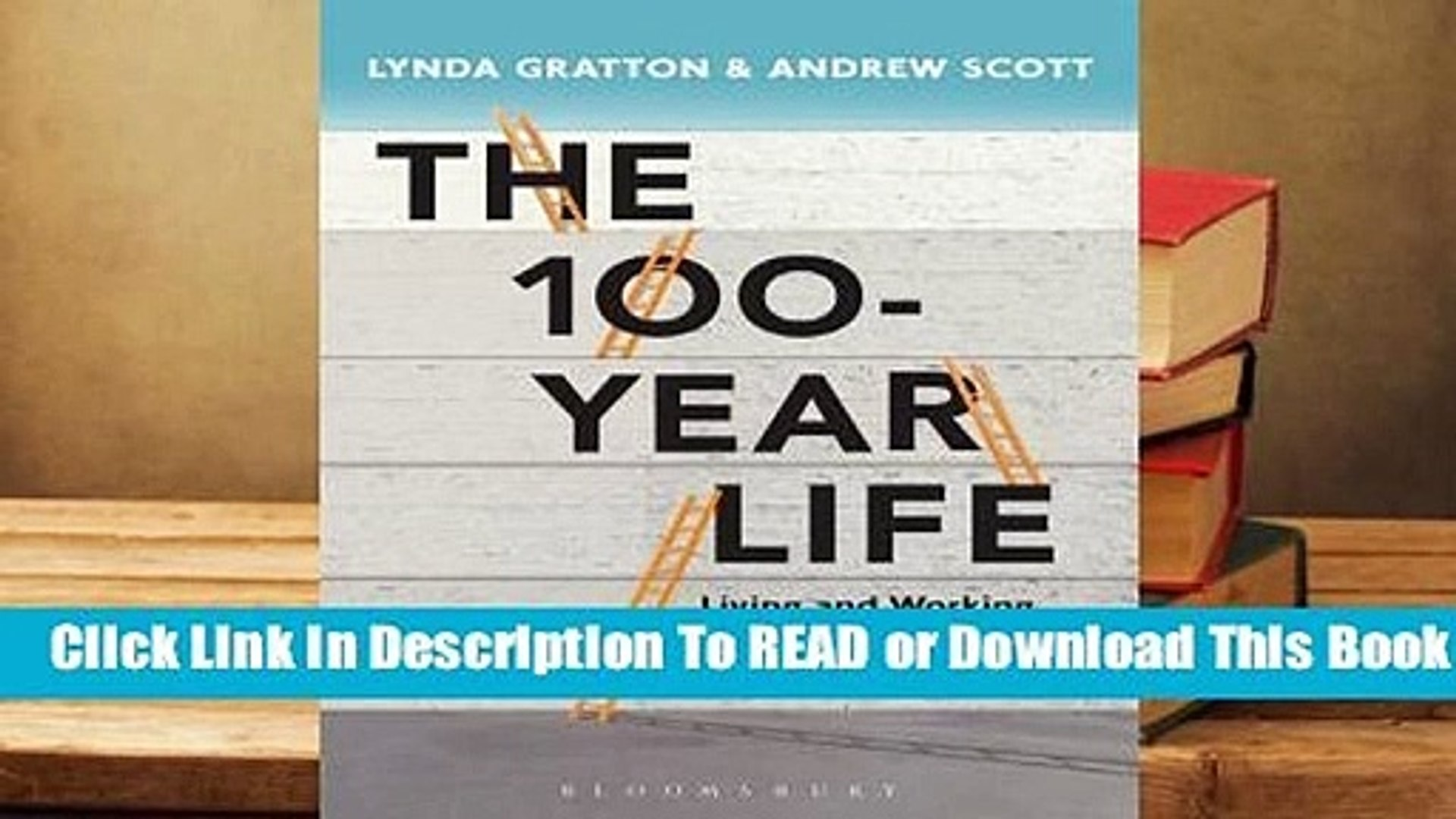 Online The 100 Year Life: Navigating Our Future Work Life  For Kindle