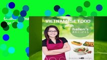Online Vietnamese Food with Helen's Recipes  For Full
