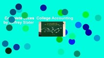 Complete acces  College Accounting by Jeffrey Slater