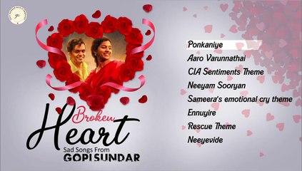 Broken Heart - Sad Songs From Gopi Sundar | Audio Jukebox