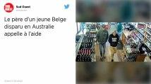 Le déchirant appel du père d'un jeune touriste belge disparu en Australie