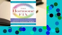 Full E-book The Hormone Fix: Burn Fat Naturally, Boost Energy, Sleep Better, and Stop Hot Flashes,