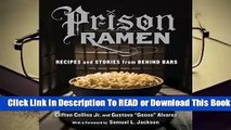 Full E-book Prison Ramen: Recipes and Stories from Behind Bars  For Trial