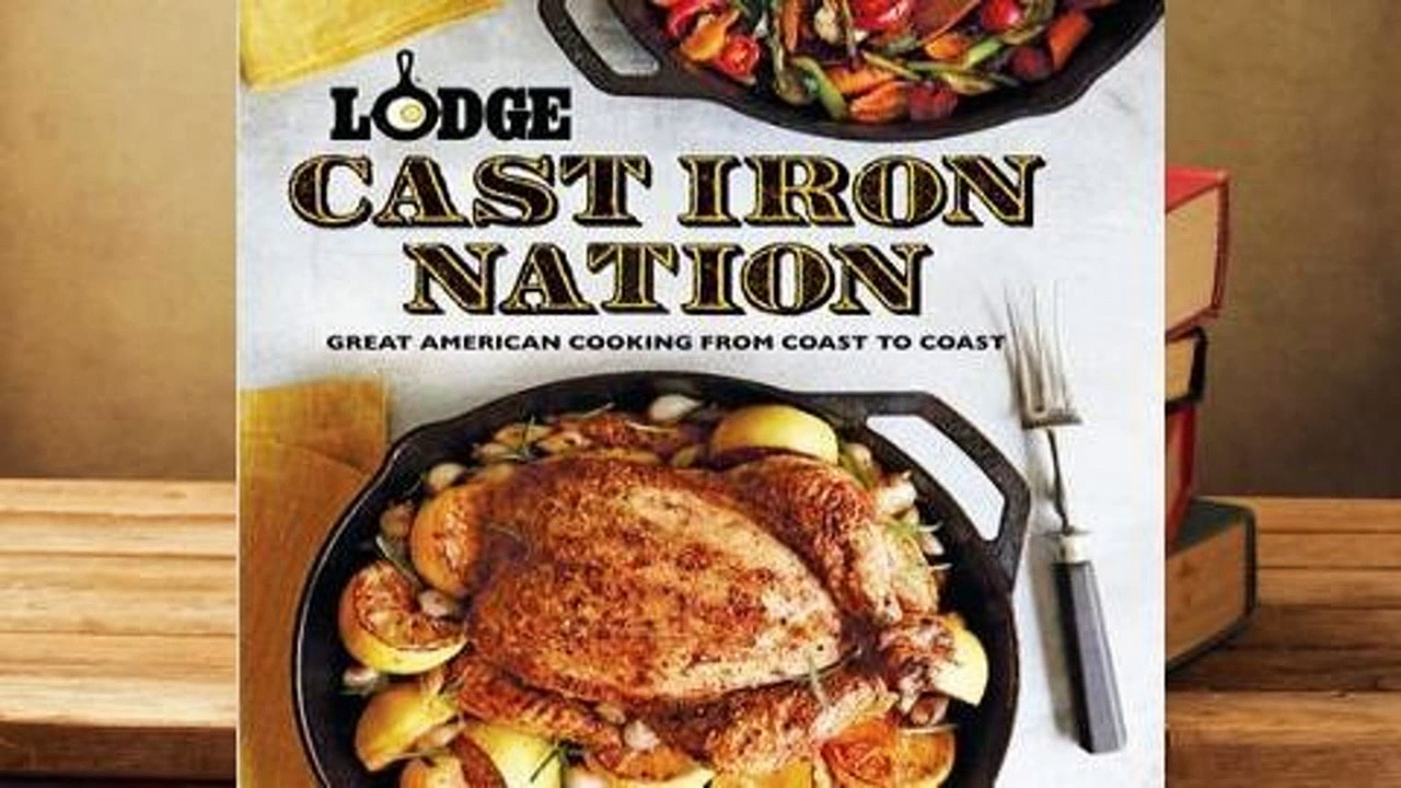 Online Lodge Cast Iron Nation: Inspired dishes and memorable stories from America's Best Cooks