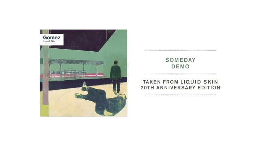 Gomez - Someday