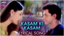 Kasam Ki Kasam | Lyrical Song | Main Prem Ki Diwani Hoon | Kareena Kapoor, Hrithik Roshan, Abhishek
