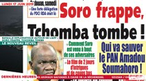 Le Titrologue du 17 Juin 2019 : Bataille diplomatique autour de l'APF : Soro frappe, Tchomba tombe