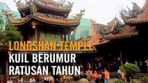 Meniti Indahnya Longshan Temple, Kuil Tertua di Taipei