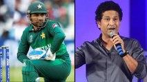ICC Cricket World Cup 2019 : Sarfaraz Ahmed Was Confused In India VS Pak Match : Sachin Tendulkar