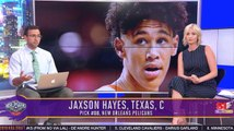 The New Orleans Pelicans Select Jaxon Hayes