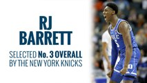 Knicks select RJ Barrett in 2019 NBA Draft