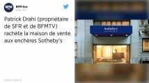 Patrick Drahi, patron d'Altice (SFR, BFMTV...) rachète la célèbre maison de ventes aux enchères Sotheby's