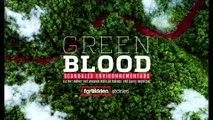 [TEASER] Green blood, scandales environnementaux