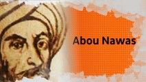 Biopic #30 : Abou Nawas, le poète bachique qui chantait son amour pour les jeunes garçons