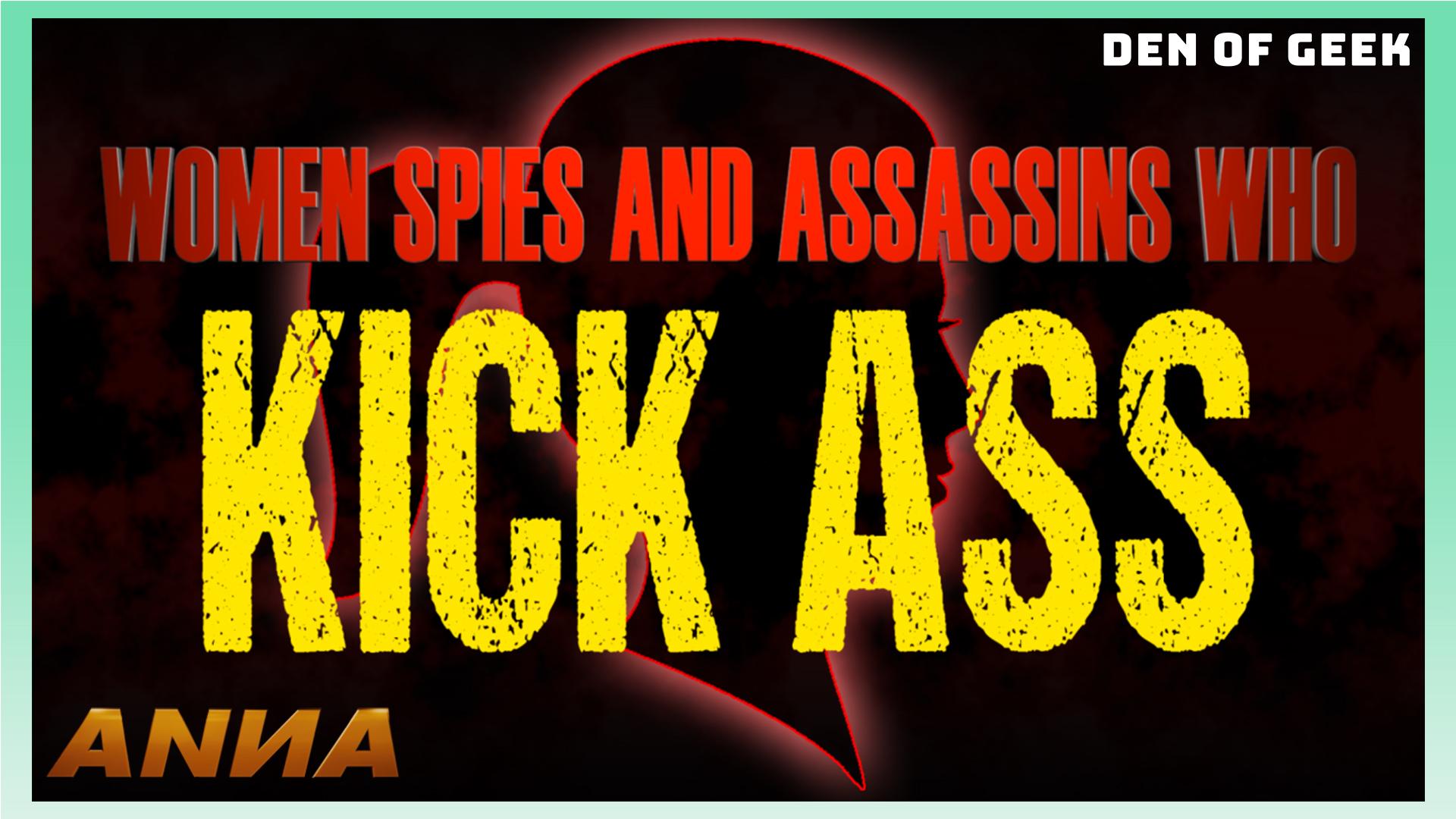 ANNA - Women Spies and Assassins Who Kick Ass