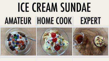 4 Levels of Ice Cream Sundaes: Amateur to Food Scientist