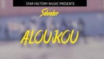 Salvador - Aloukou - Démo
