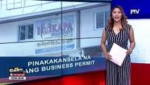 Business permit ng KAPA, pinakakansela
