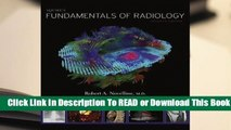 [Read] Squire's Fundamentals of Radiology: Seventh Edition  For Kindle