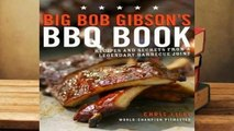 Online Big Bob Gibson's BBQ Book: Recipes and Secrets from a Legendary Barbecue Joint  For Free