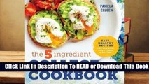 Online The 5-Ingredient College Cookbook: Healthy Meals with Only 5 Ingredients in Under 30