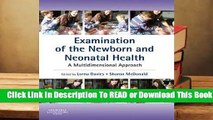 [Read] Examination of the Newborn and Neonatal Health: A Multidimensional Approach  For Full