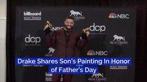 Drake Praises His Son On Fathers Day