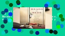 About For Books  Heads in Beds: A Reckless Memoir of Hotels, Hustles, and So-Called Hospitality