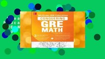 [Read] McGraw-Hill Education Conquering GRE Math, Third Edition  For Online