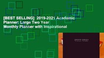 [BEST SELLING]  2019-2021 Academic Planner: Large Two Year Monthly Planner with Inspirational