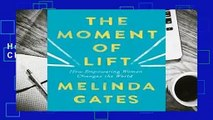 The Moment of Lift: How Empowering Women Changes the World Complete