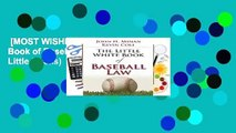 [MOST WISHED]  The Little Book of Baseball Law (ABA Little Books)