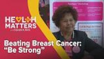 "Health Matters with Dishen Kumar: Beating Breast Cancer: ""Be Strong"""