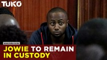 Joseph Irungu alias Jowie to remain in custody