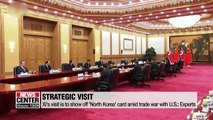 Xi Jinping visits N. Korea to show off 'North Korea' card amid trade war with U.S.: Experts