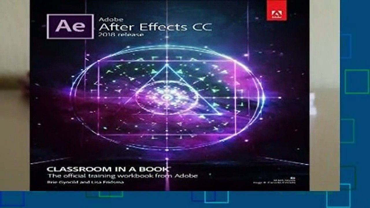 Adobe After Effects CC Classroom in a Book (2018 release) (Classroom in a  Book (Adobe)) For