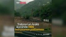 Trabzon'da HES borusu patladı: 1 yaralı, 2 kayıp
