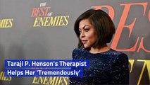 Taraji P. Henson Trusts Her Therapist