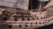Vasa Museum, the maritime museum in Stockholm, Sweden Holidays