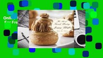 Online The Art of French Pastry  For Free